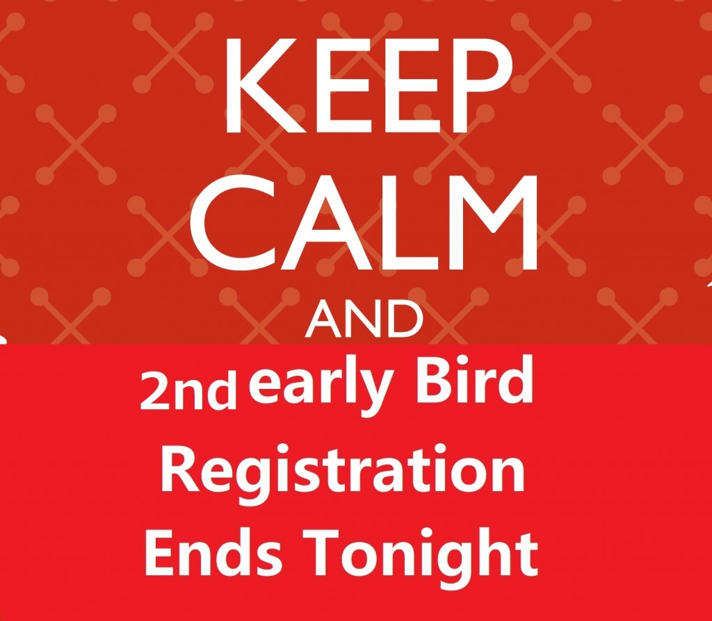 2nd early bird ends tonight