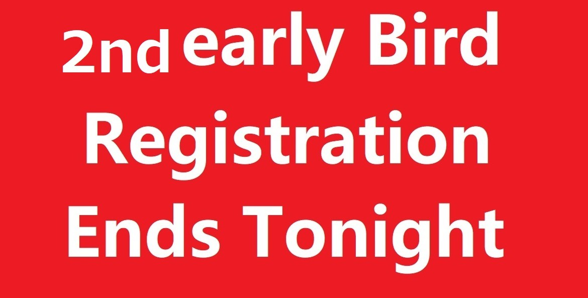 2nd early bird ends tonight 2