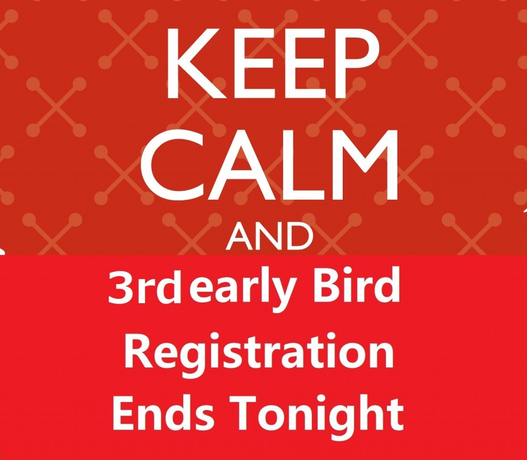 3rd early bird ends tonight
