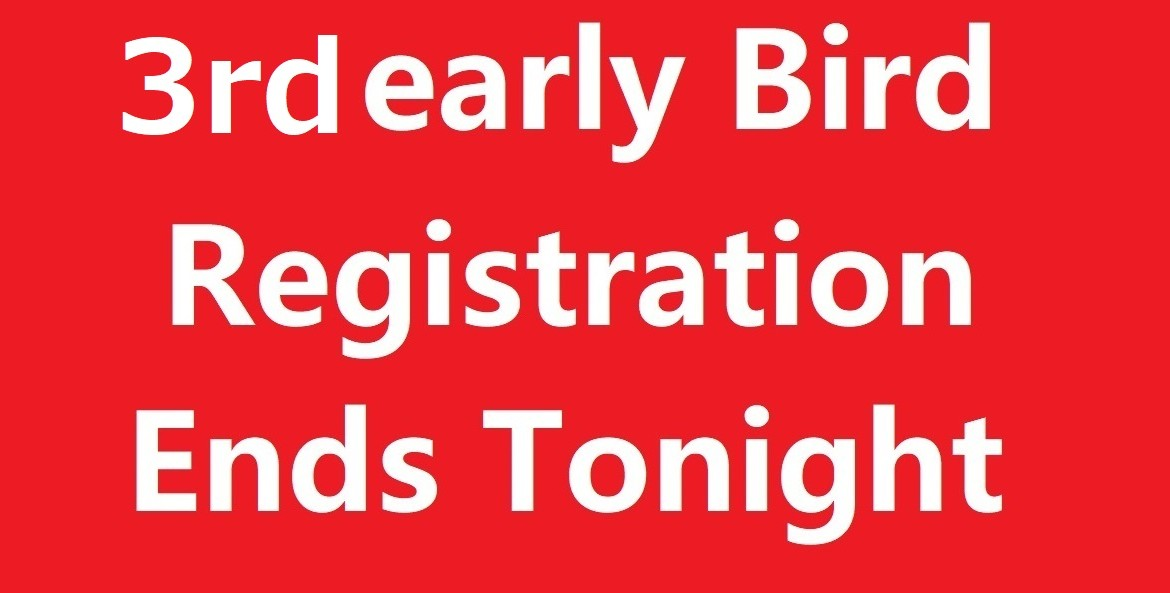 3rd early bird ends tonight 2
